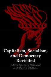 Capitalism, Socialism and Democracy Revisited