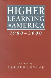 Higher Learning in America 1980-2000 | Levine |