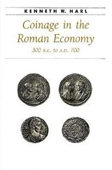 Coinage in the Roman Economy 300 B.C.to A.D.700 | Harl |