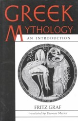 Greek Mythology - An Introduction | Fritz Graf & Thomas Marier |
