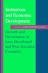 Institutions and Economic Development | Clague |