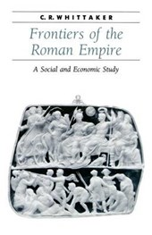 Frontiers of the Roman Empire | Whittaker |