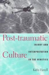 Post-Traumatic Culture