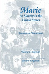 Marie or Slavery in the United States | De Beaumont |