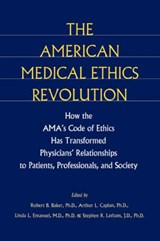 The American Medical Ethics Revolution | Baker |