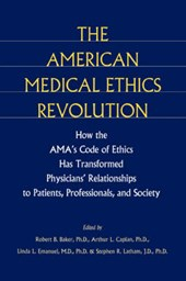 The American Medical Ethics Revolution