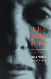 In the Crevice of Time - New and Collected Poems