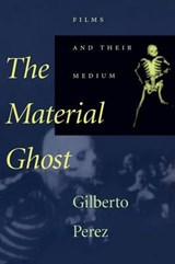 The Material Ghost | Perez |