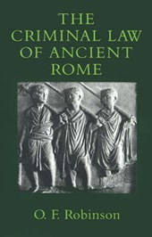 The Criminal Law of Ancient Rome