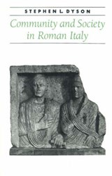 Community and Society in Roman Italy | Dyson |