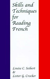Skills and Techniques for Reading French | Seibert |