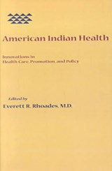 American Indian Health | Rhoades |
