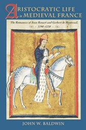Aristocratic Life in Medieval France | Baldwin |