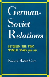 German-Soviet Relations Between the Two World Wars | Carr |