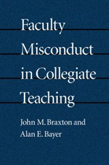 Faculty Misconduct in Collegiate Teaching | Braxton |