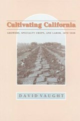 Cultivating California | Vaught |