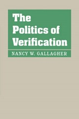 The Politics of Verification | Gallagher |