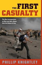 The First Casualty | Phillip Knightley |