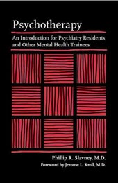 Psychotherapy - An Introduction for Psychiatry Residents and Other Mental Health Trainees