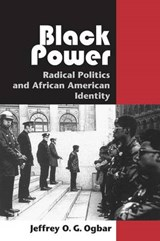 Black Power - Radical Politics and African American Identity | Jeffrey Ogbonna Green Ogbar |