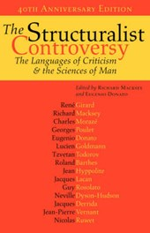 The Structuralist Controversy - The Languages of Criticism and the Sciences of Man | R Macksey |