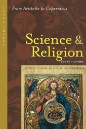 Science and Religion, 400 B.C. to A.D. 1550 - From Aristotle to Copernicus