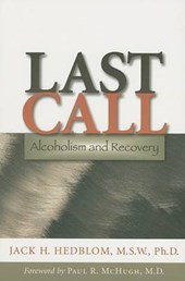 Last Call - Alcoholism and Recovery
