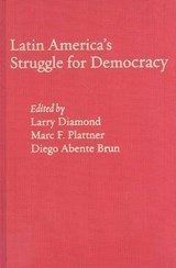Latin America's Struggle for Democracy | Larry Diamond |