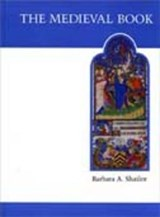 The Medieval Book | Barbara A. Shailor |