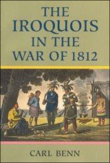 The Iroquois in the War of | Carl Benn |