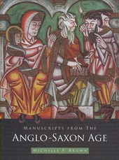 Manuscripts from the Anglo-Saxon Age