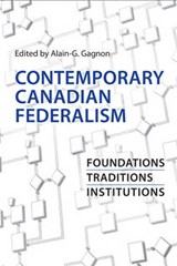 Contemporary Canadian Federalism | Alain G. Gagnon |