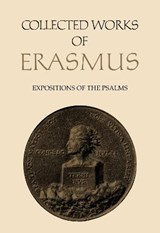 Expositions of the Psalms | Desiderius Erasmus; James K. McConica; Dominic Baker-Smith |