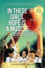 In These Girls, Hope Is a Muscle | Madeleine Blais |