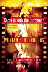 Come in With the Dutchman | William S. Burroughs |