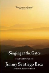 Singing at the Gates | Jimmy Santiago Baca |