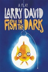 Fish in the Dark | Larry David |