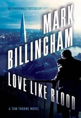 Love Like Blood | Mark Billingham |