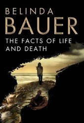 The Facts of Life and Death | Belinda Bauer |