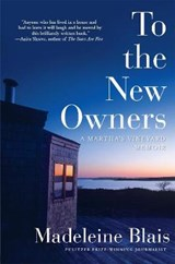 To the New Owners | Madeleine Blais |
