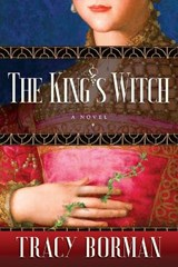 The King's Witch | Tracy Borman |