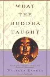 What the Buddha Taught | Walpola Rahula |