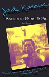 Satori in Paris and Pic | Jack Kerouac |
