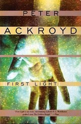 First Light | Peter Ackroyd |