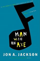 Man with an Axe | Jon A. Jackson |