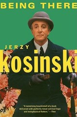 Being There | Jerzy N. Kosinski |