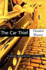 The Car Thief | Theodore Weesner |