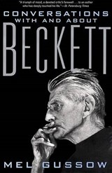 Conversations with and about Beckett | Mel Gussow |