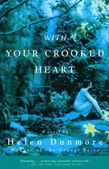With Your Crooked Heart | Helen Dunmore |