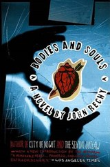 Bodies and Souls | John Rechy |